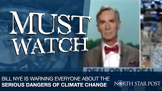 Bill Nye Warns Trump And Everyone Else About Immediate Dangers Of Climate Change - Video