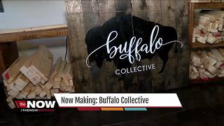 Now Making: Buffalo Collective - Video