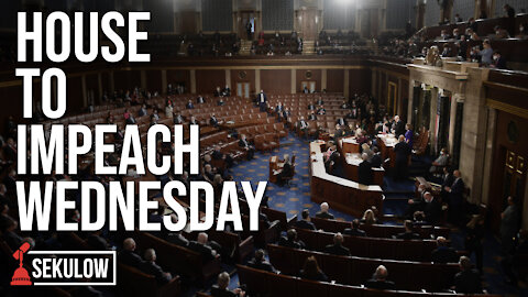 House to Impeach Wednesday