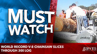 World record V-8 chainsaw slices through 30″ log - Video