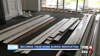 Securing your home during renovations - Video