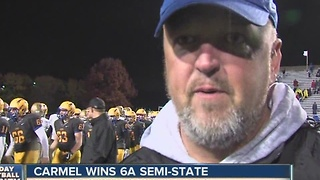 Carmel wins 6A semi-state - Video