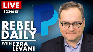 DAILY | PayPal BLACKLISTED Rebel News!