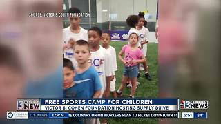 The Victor B. Cohen Foundation host free sports camp and school supplies drive - Video