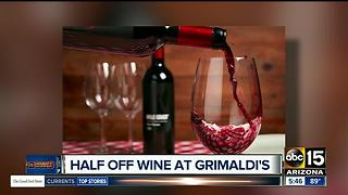 Get half off wine at Grimaldi's - Video