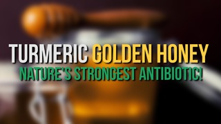 Turmeric Golden Honey – Nature's Strongest Antibiotic! - Video