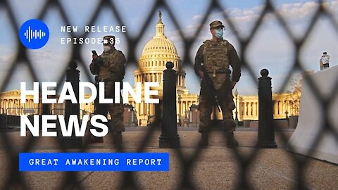 Ep. 36 Washington DC Under Seige, Congress Declassifies Obamagate, Trump Card In-Play