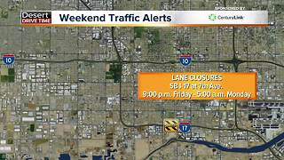 Weekend traffic alerts in the Valley this weekend - Video