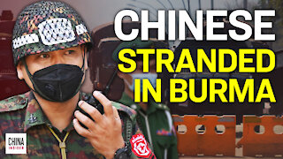 Chinese Expats Stranded in Burma Following Military Coup | Epoch News | China Insider