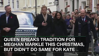 Queen Breaks Tradition for Meghan Markle This Christmas, But Didn't Do Same for Kate - Video