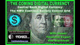 The Coming Digital Currency - The NWO Cashless Society Control Grid