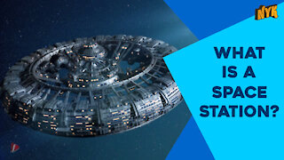 What Is A Space Station ?