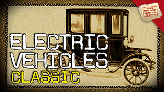 Stuff They Don't Want You to Know: Why aren't there more electric cars? - Video
