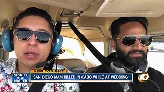 San Diego man killed in Cabo while at wedding - Video