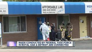 Raids conducted by federal task force in Royal Oak and Detroit are connected - Video