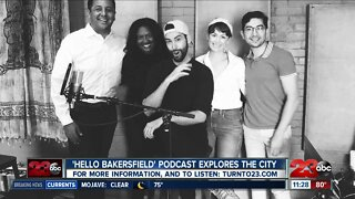 Hello Bakersfield hosts share their inspiration and focus for the podcast