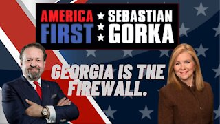 Georgia is the firewall. Senator Marsha Blackburn with Sebastian Gorka on AMERICA First