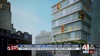 Finance committee approves new office tower in downtown KC