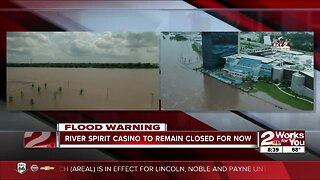River Spirit Casino will remain closed until water levels recede
