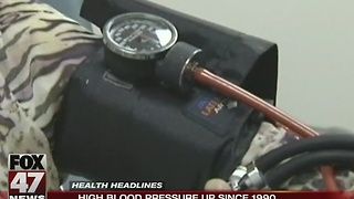 High blood pressure up since 1990 - Video