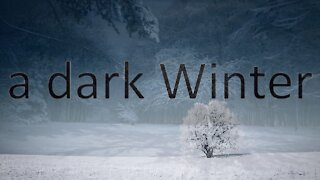 A Dark Winter
