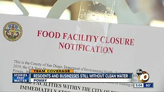 Poway Residents and Businesses still without clean water