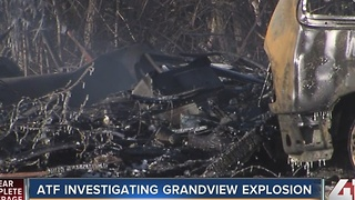 ATF investigating Grandview explosion - Video