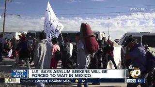 U.S. says asylum seekers will remain in Mexico