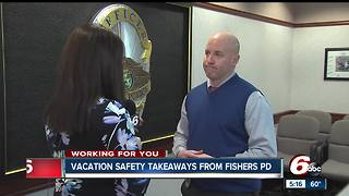 Vacation safety takeaways from Fishers Police - Video
