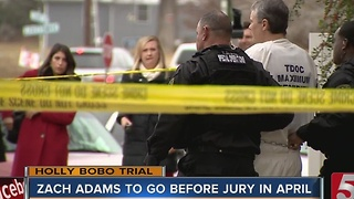 Zach Adams To Be Tried First In Bobo Case - Video