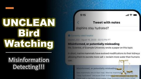 Twitter unclean birds - Misinformation Detectors Please Share