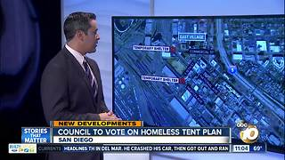 San Diego Council to vote on homeless tent plan - Video