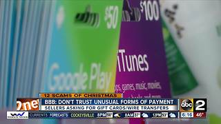 BBB: Don't trust unusual forms of payment or sellers asking for gift cards or wire transfers - Video