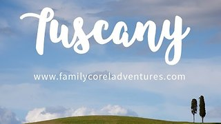 Family Films Amazing Adventure in Tuscany - Video