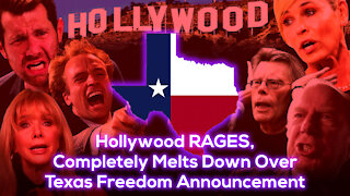 Hollywood RAGES, Completely Melts Down Over Texas Freedom Announcement