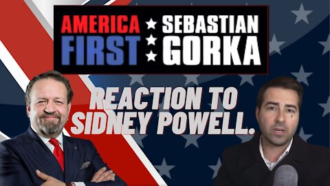 "Reaction to Sidney Powell. Chris ""Mr. Reagan"" Kohls with Sebastian Gorka on AMERICA First"