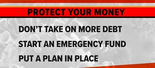 MONEY TALKS: Protecting your finances during the pandemic