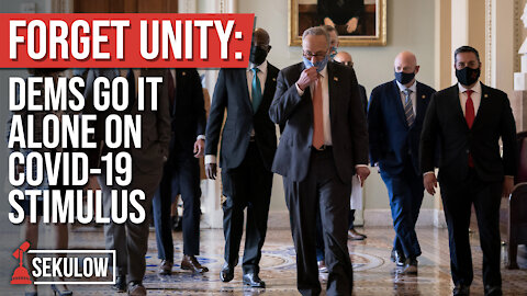 FORGET UNITY: Dems Go It Alone on COVID-19 Stimulus