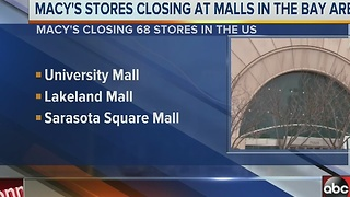 Macy's stores closing at malls in the Bay area - Video