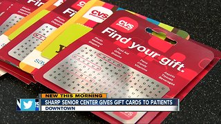 Sharp Senior Center giving gift cards to patients