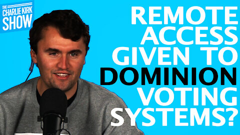 REMOTE ACCESS TO GIVEN DOMINION VOTING SYSTEMS?