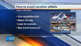 Call 4 Action: How to avoid vacation pitfalls