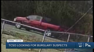 TCSO Looking For Burglary Suspects