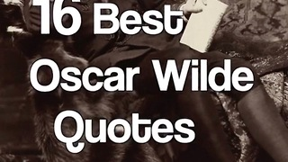 16 Best Oscar Wilde Quotes - Video