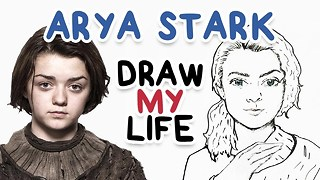 Maisie Williams || Draw My Life - Video