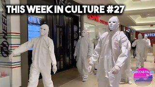 THIS WEEK IN CULTURE #27