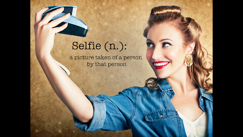 Selfies - do you love them?