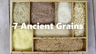 7 Ancient Grains - Video
