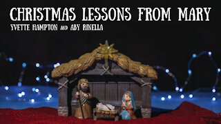 Christmas Lessons from Mary - Yvette Hampton and Aby Rinella
