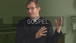 What is the Gospel?   with Priest Jonathan Meyer